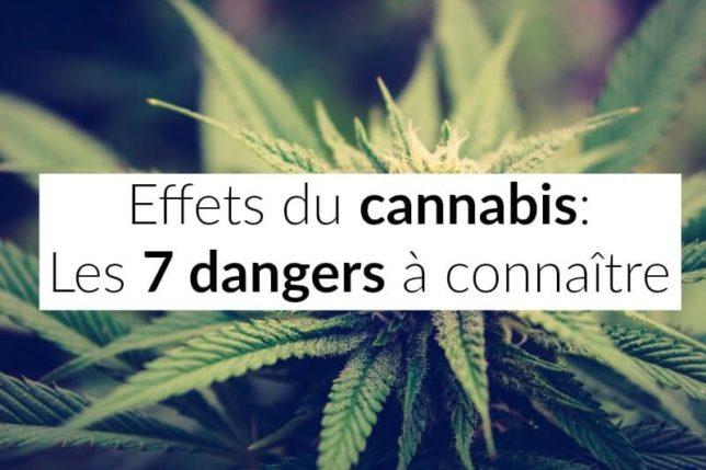 effets du cannabis: les 7 dangers à connaître